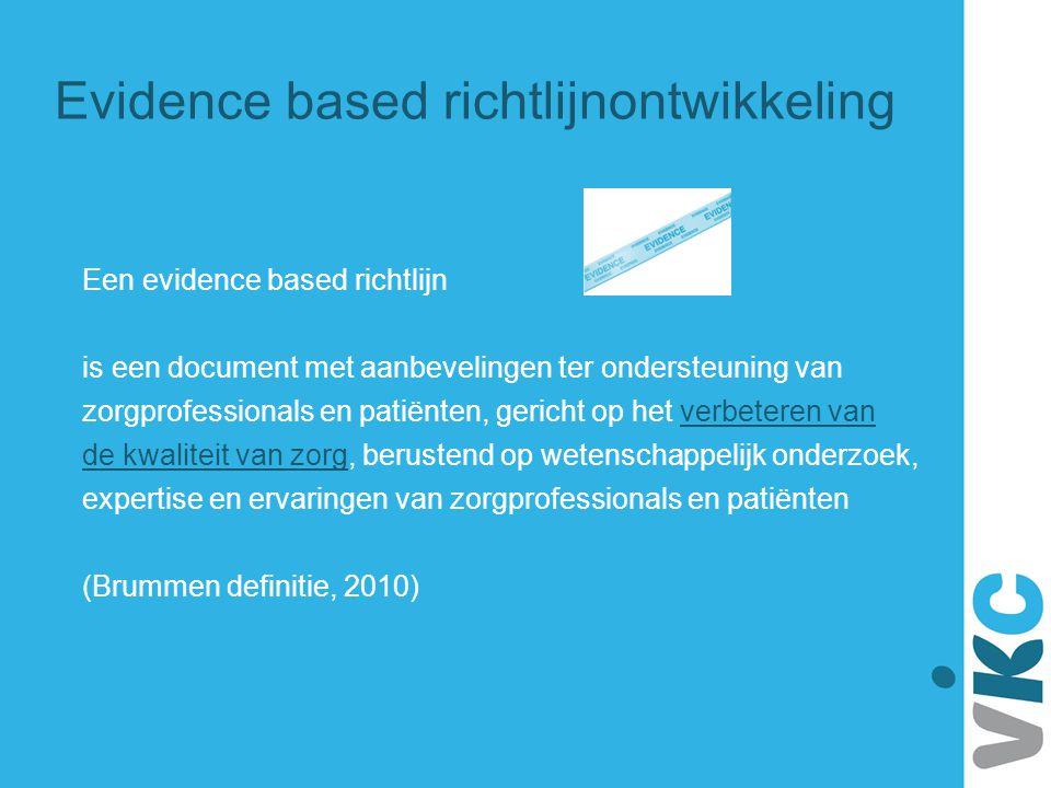Evidence based richtlijnontwikkeling