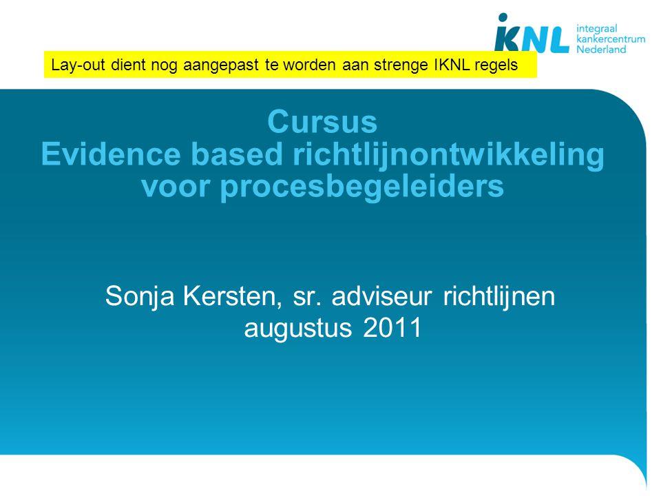 Cursus Evidence based richtlijnontwikkeling voor procesbegeleiders