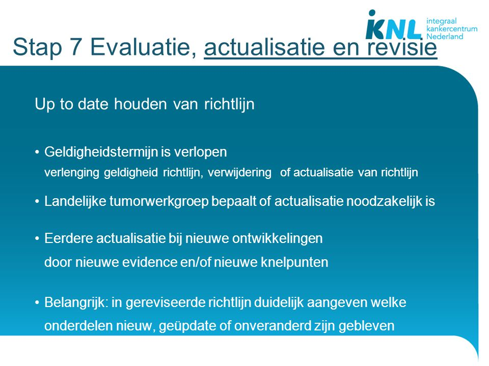 Stap 7 Evaluatie, actualisatie en revisie