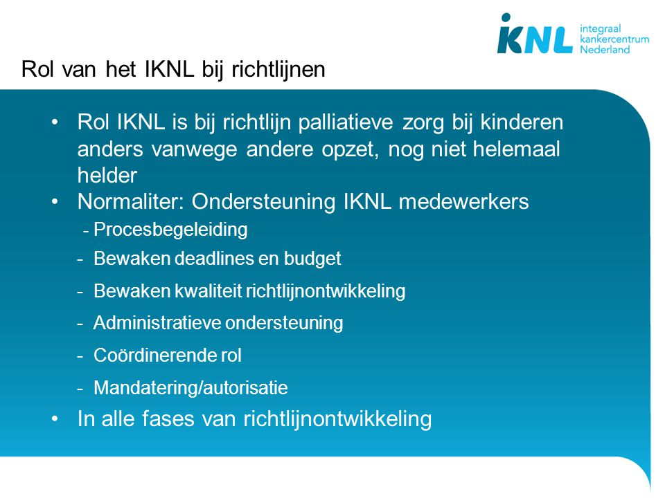 Rol van het IKNL bij richtlijnen
