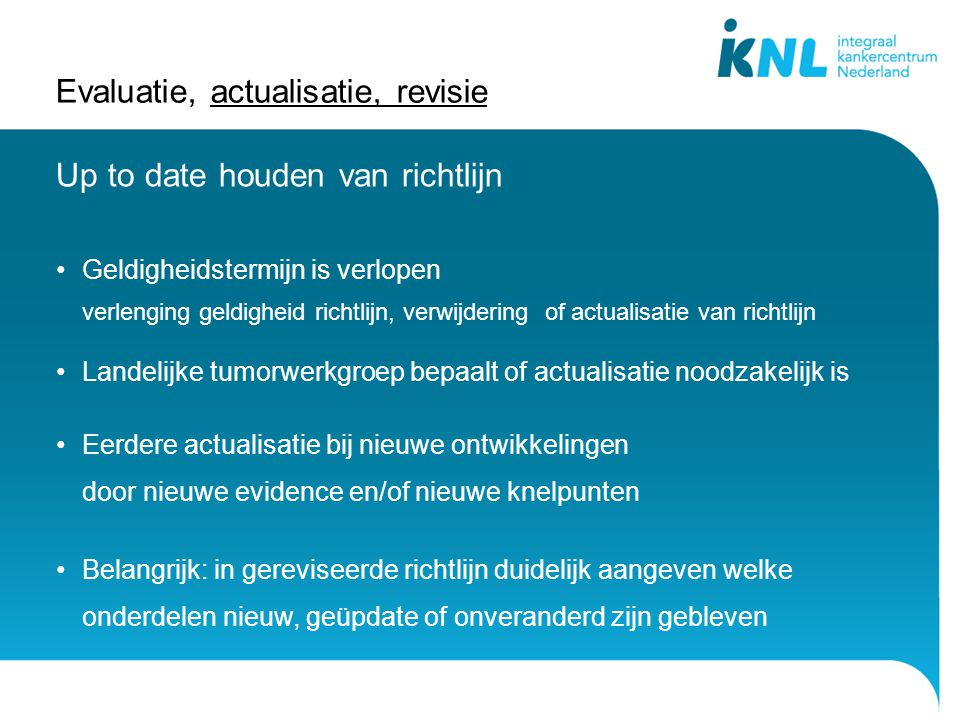 Evaluatie, actualisatie, revisie