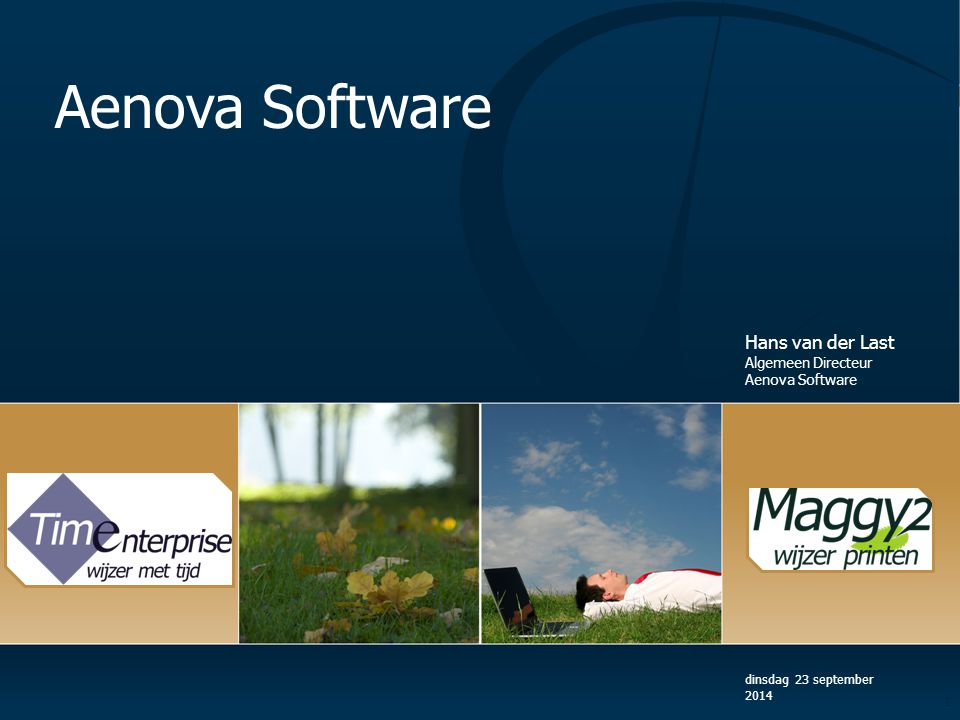 Aenova Software Hans van der Last Algemeen Directeur Aenova Software