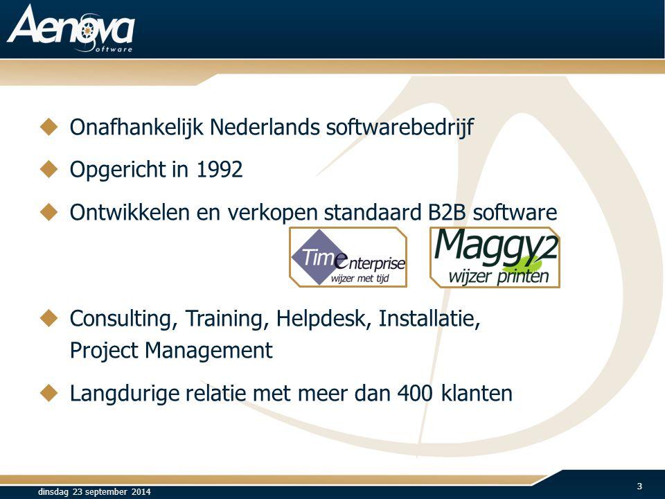 Onafhankelijk Nederlands softwarebedrijf Opgericht in 1992