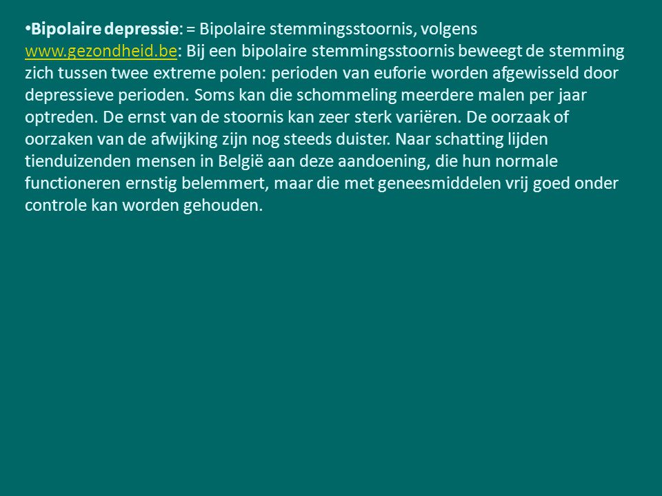 Bipolaire depressie: = Bipolaire stemmingsstoornis, volgens www