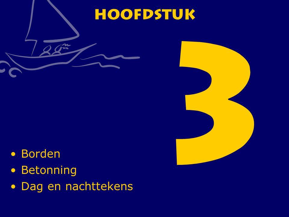 3 Hoofdstuk Borden Betonning Dag en nachttekens CWO Kielboot III