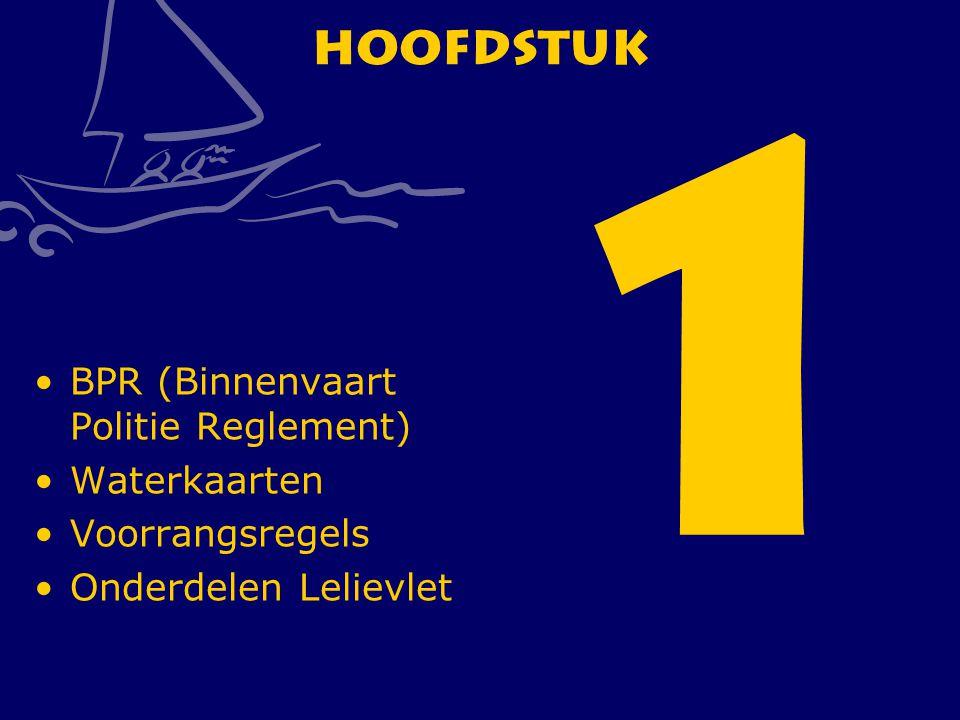 1 Hoofdstuk BPR (Binnenvaart Politie Reglement) Waterkaarten
