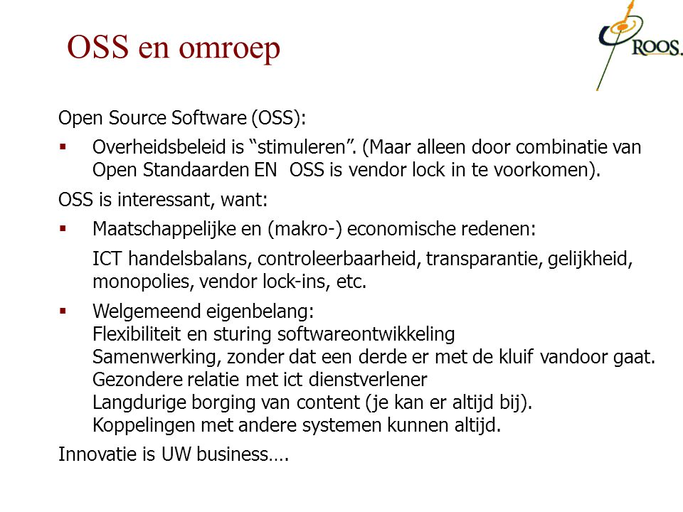OSS en omroep Open Source Software (OSS):