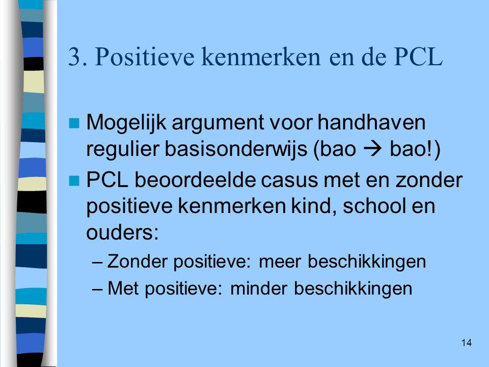 3. Positieve kenmerken en de PCL