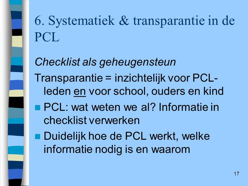 6. Systematiek & transparantie in de PCL
