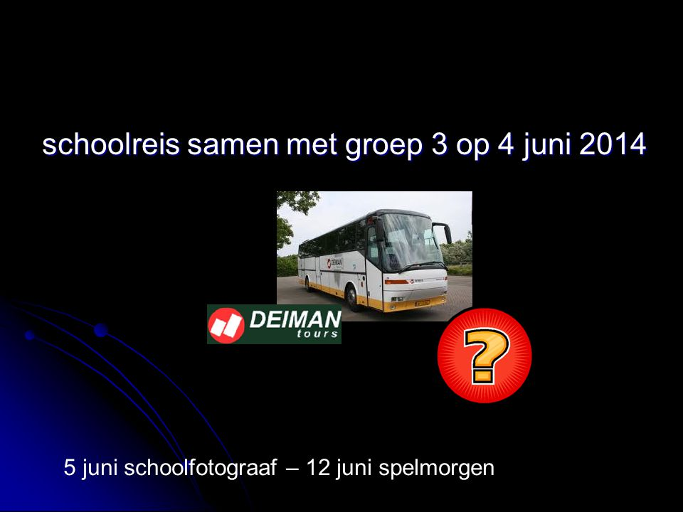 schoolreis samen met groep 3 op 4 juni 2014
