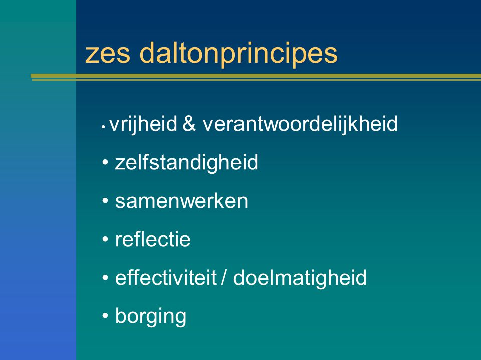 zes daltonprincipes zelfstandigheid samenwerken reflectie