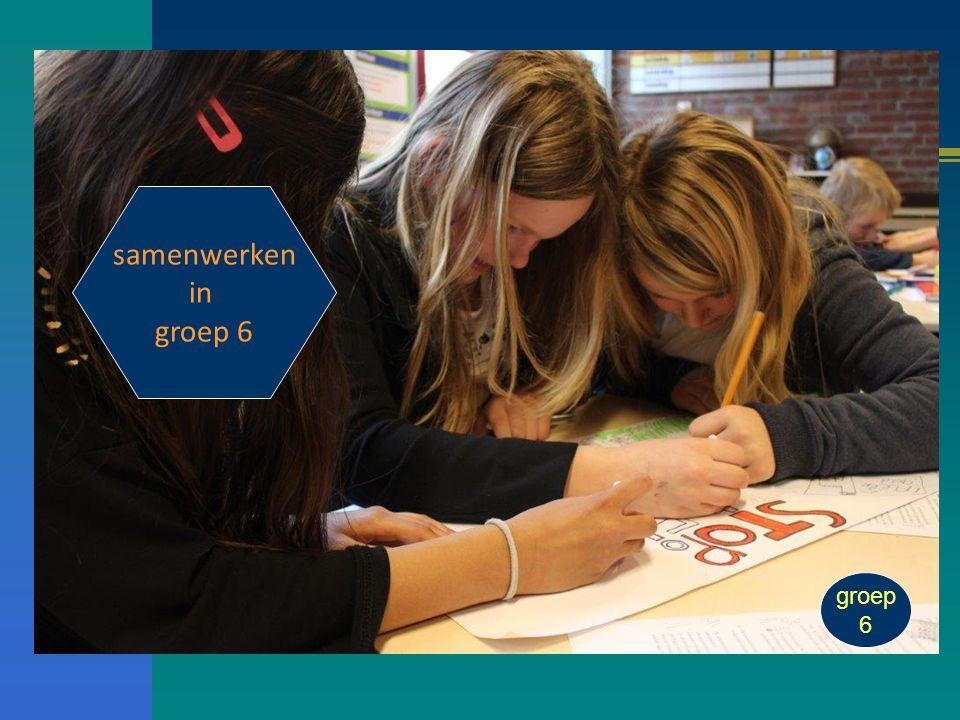 samenwerken in groep 6 groep 6