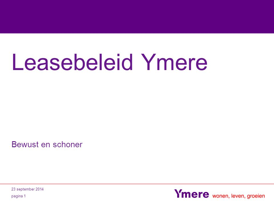 Leasebeleid Ymere Bewust en schoner 5 april 2017