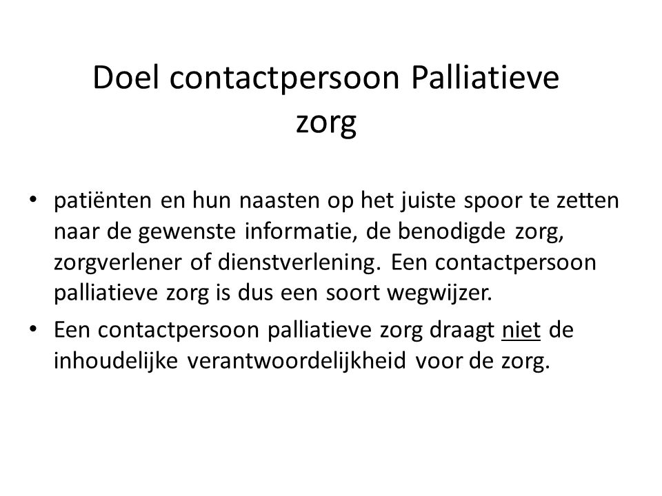 Doel contactpersoon Palliatieve zorg
