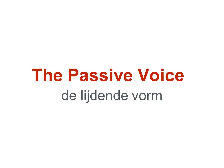 The Passive Voice de lijdende vorm