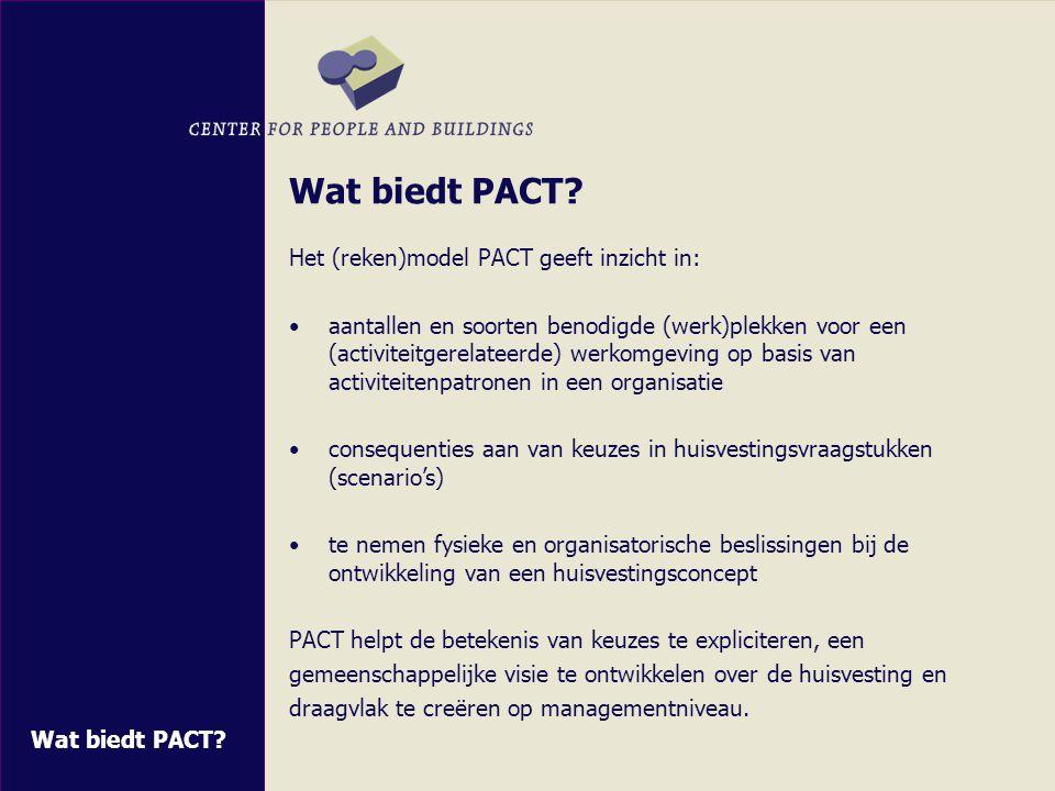 Wat biedt PACT Het (reken)model PACT geeft inzicht in: