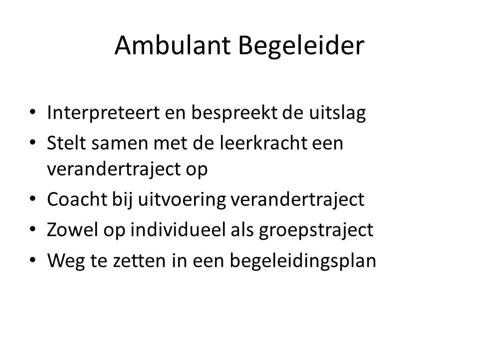 Ambulant Begeleider Interpreteert en bespreekt de uitslag