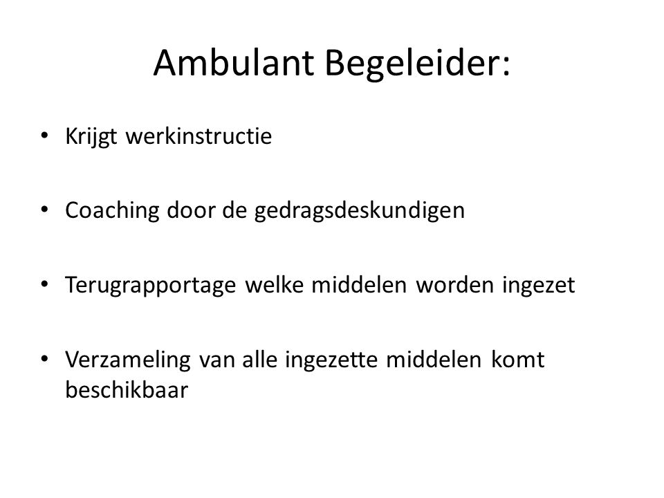 Ambulant Begeleider: Krijgt werkinstructie