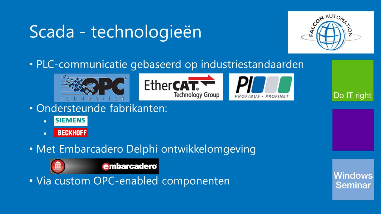 Scada - technologieën PLC-communicatie gebaseerd op industriestandaarden. Ondersteunde fabrikanten: