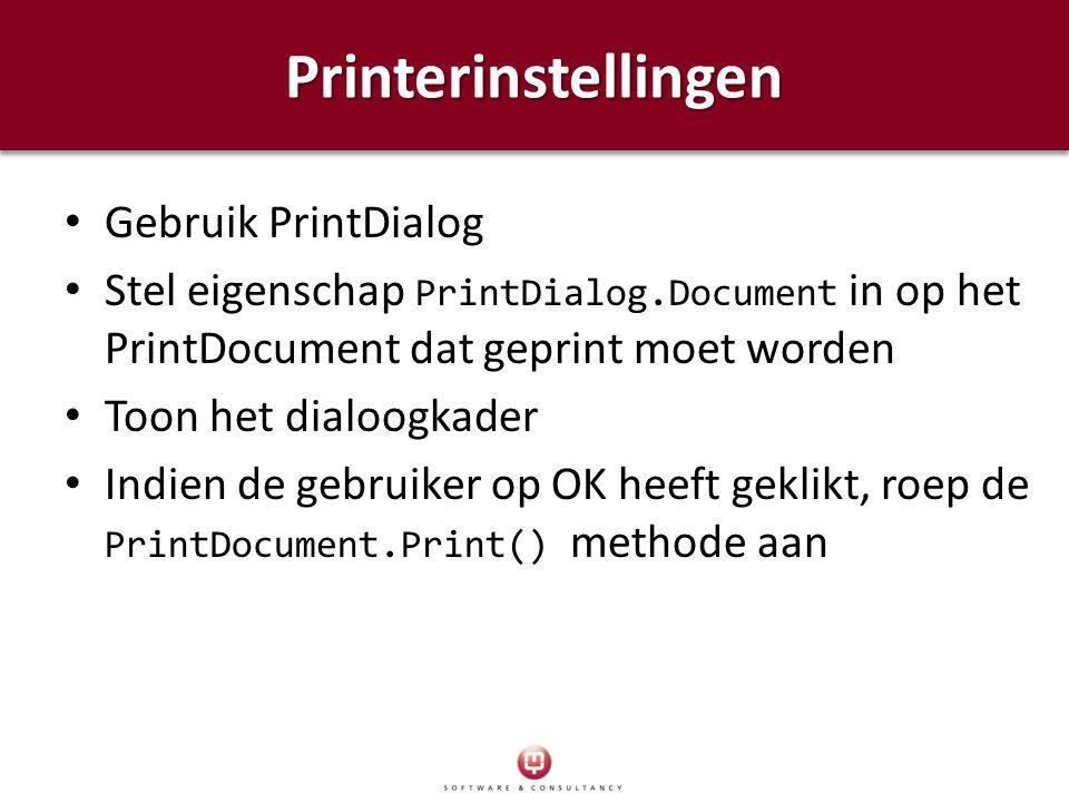 Printerinstellingen Gebruik PrintDialog