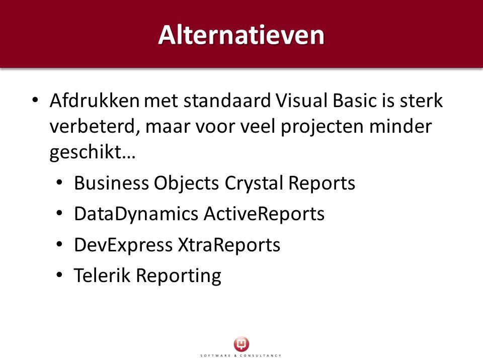 Alternatieven Afdrukken met standaard Visual Basic is sterk verbeterd, maar voor veel projecten minder geschikt…
