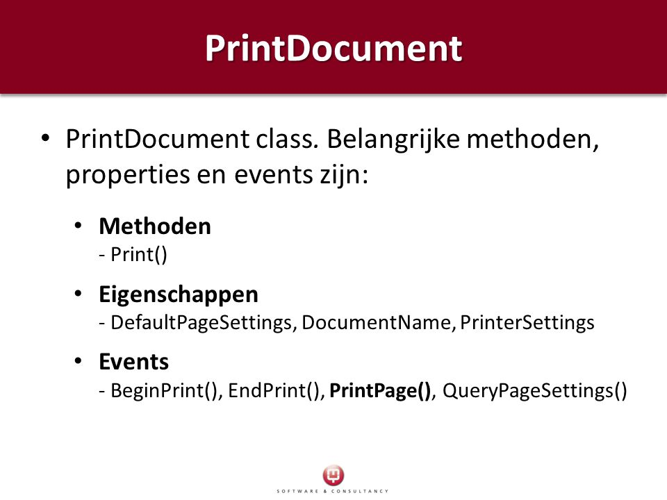 PrintDocument PrintDocument class. Belangrijke methoden, properties en events zijn: Methoden - Print()