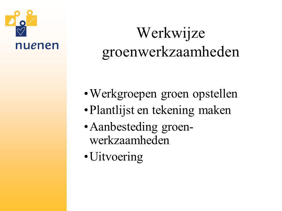 Werkwijze groenwerkzaamheden
