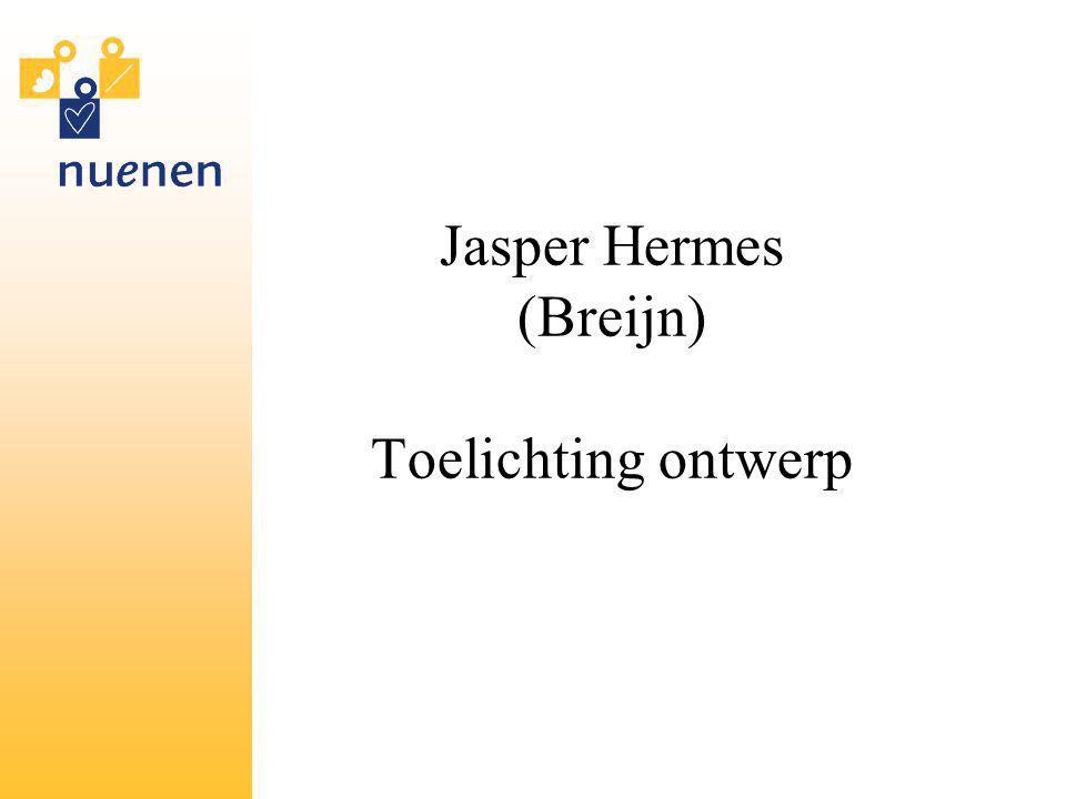 Jasper Hermes (Breijn) Toelichting ontwerp