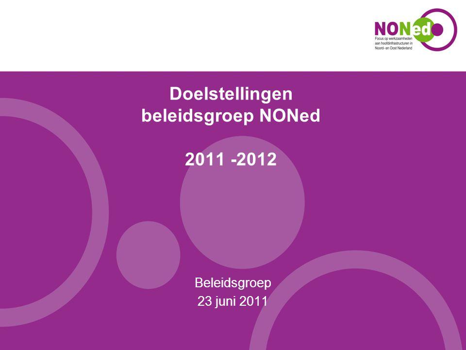 Doelstellingen beleidsgroep NONed 2011 -2012