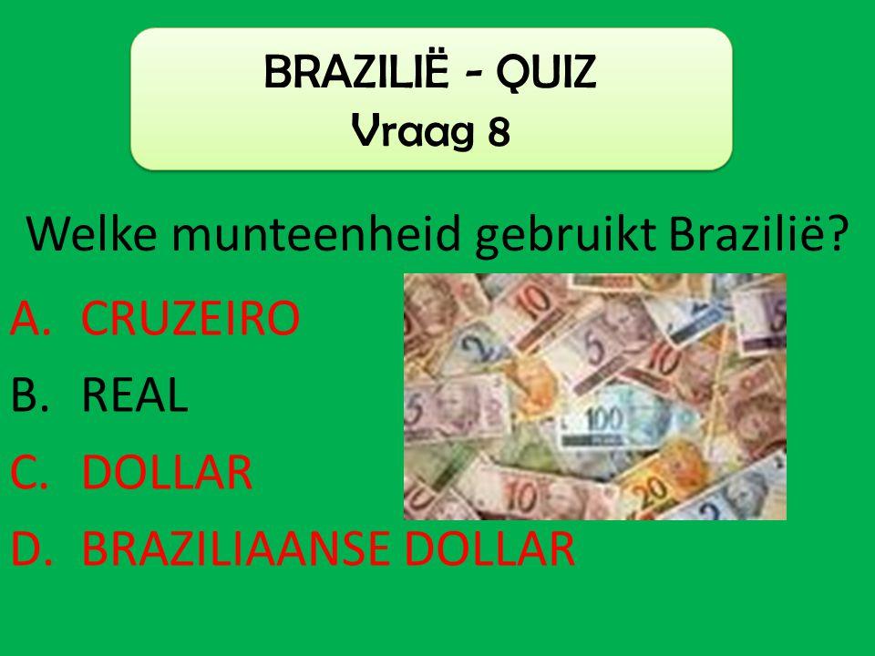 Welke munteenheid gebruikt Brazilië