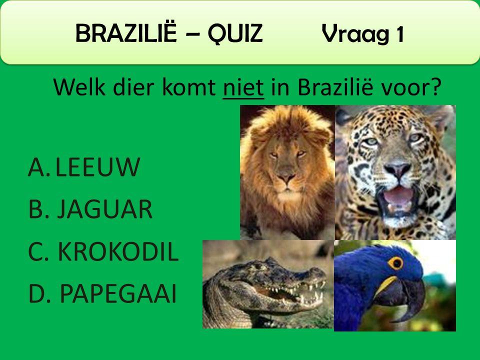 Welk dier komt niet in Brazilië voor