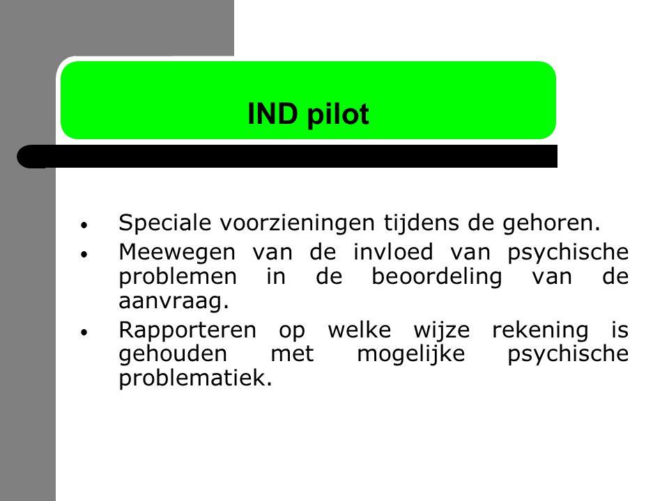 IND pilot Speciale voorzieningen tijdens de gehoren.