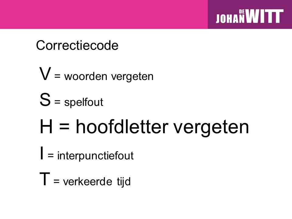 H = hoofdletter vergeten