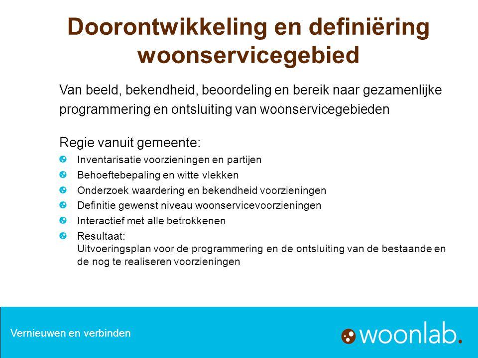 Doorontwikkeling en definiëring woonservicegebied