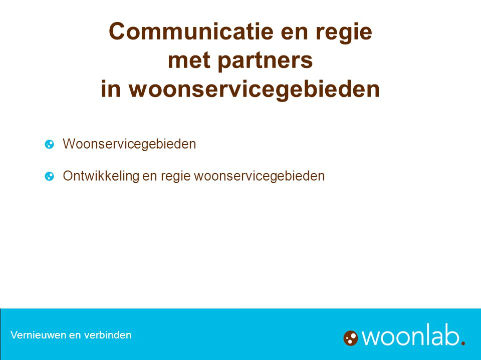 Communicatie en regie met partners in woonservicegebieden