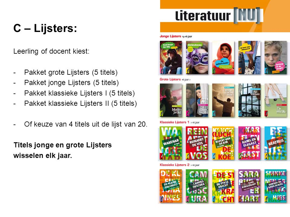 C – Lijsters: Leerling of docent kiest: