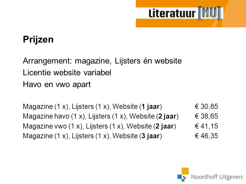 Prijzen Arrangement: magazine, Lijsters én website