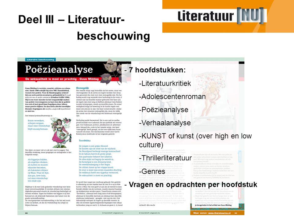 Deel III – Literatuur- beschouwing 7 hoofdstukken: Literatuurkritiek