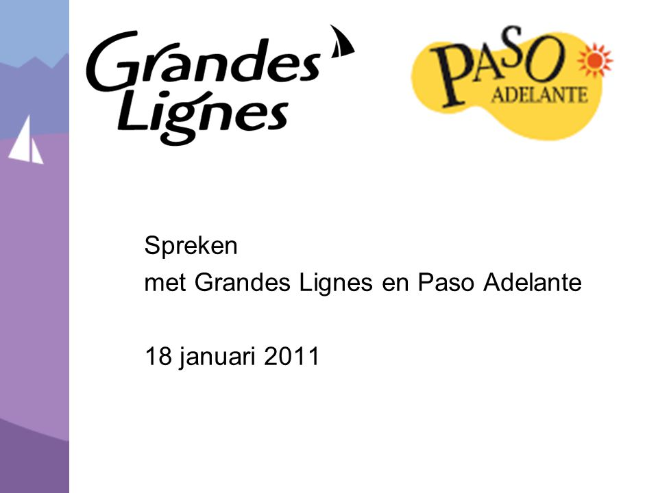 Spreken met Grandes Lignes en Paso Adelante 18 januari 2011