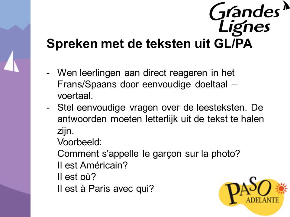Spreken met de teksten uit GL/PA