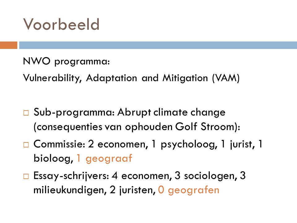 Voorbeeld NWO programma: Vulnerability, Adaptation and Mitigation (VAM)