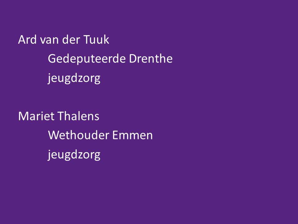Ard van der Tuuk Gedeputeerde Drenthe jeugdzorg Mariet Thalens Wethouder Emmen
