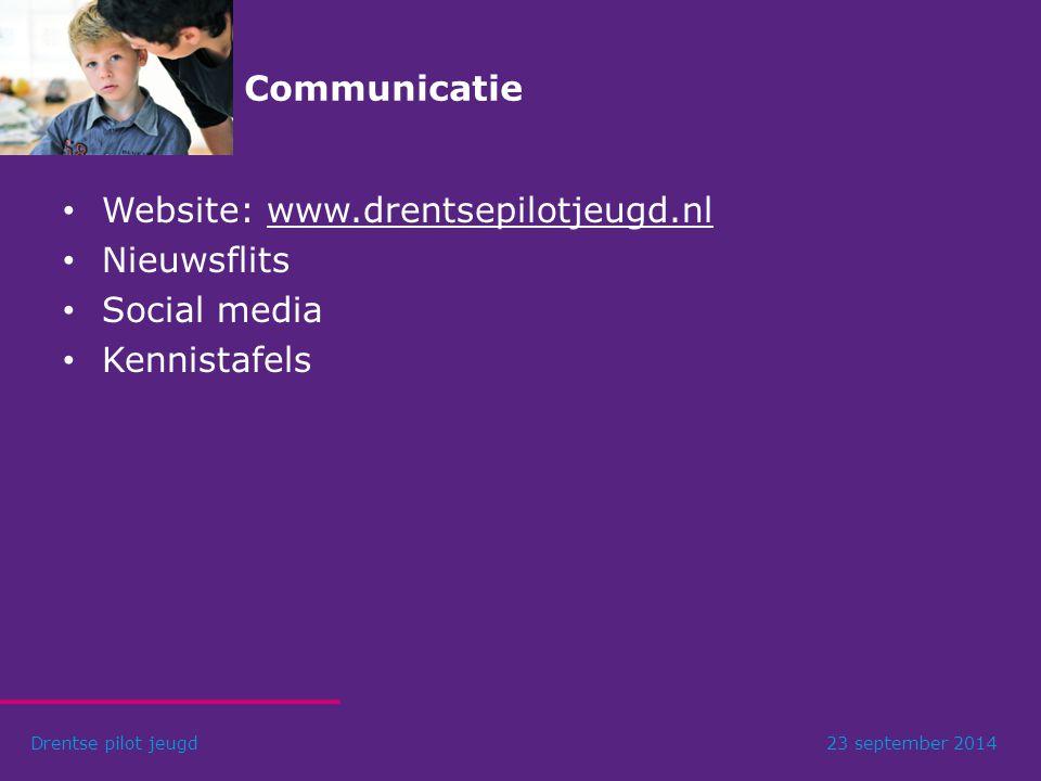 Website: www.drentsepilotjeugd.nl Nieuwsflits Social media