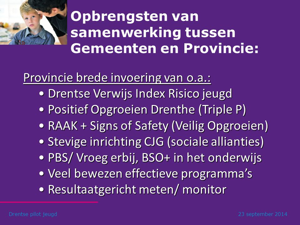 Opbrengsten van samenwerking tussen Gemeenten en Provincie: