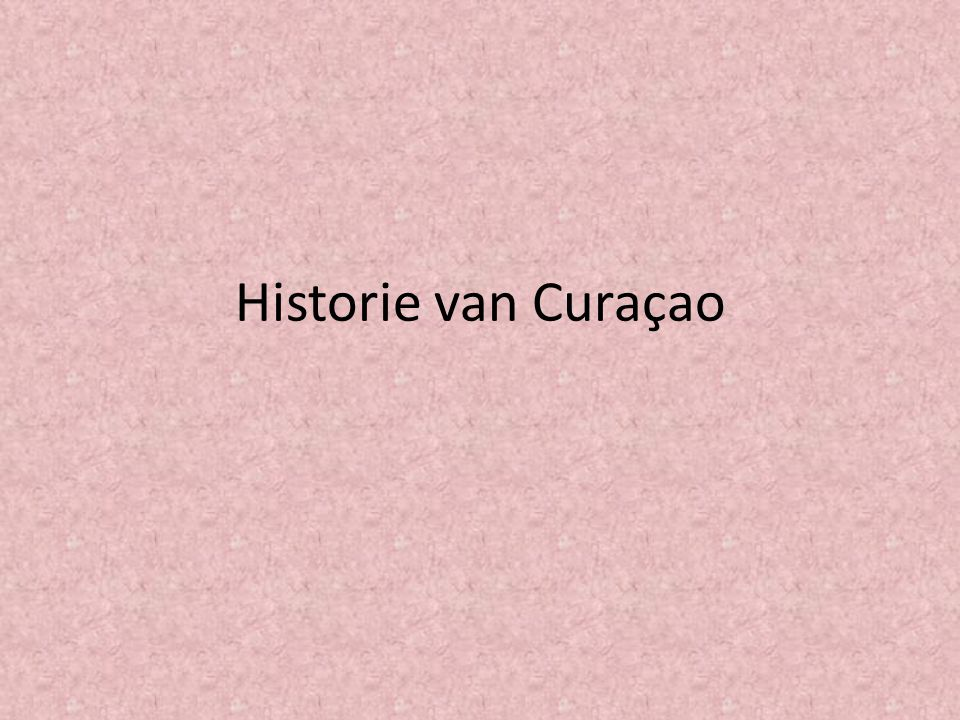 Historie van Curaçao