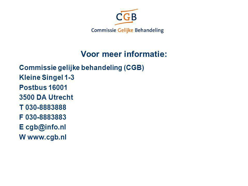 Voor meer informatie: Commissie gelijke behandeling (CGB)