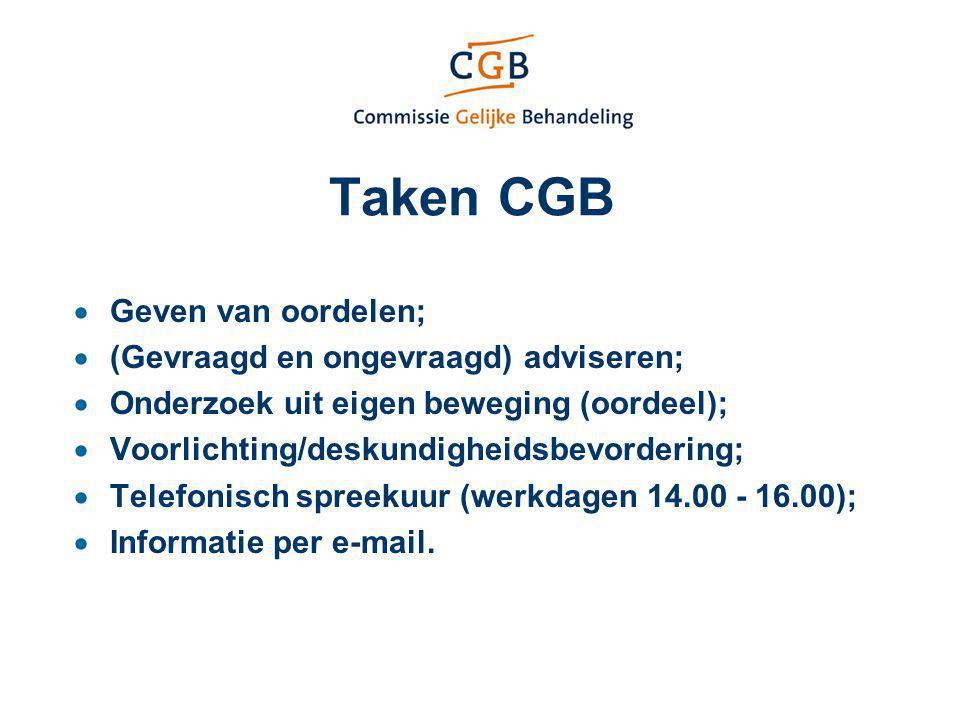 Taken CGB Geven van oordelen; (Gevraagd en ongevraagd) adviseren;