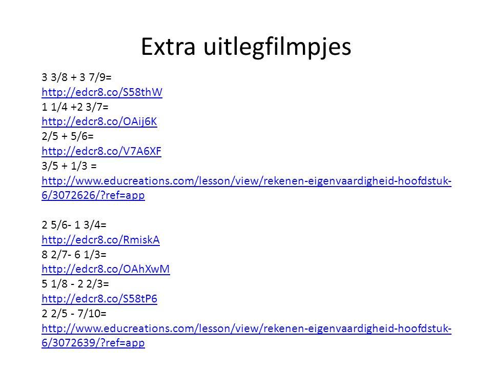 Extra uitlegfilmpjes 3 3/8 + 3 7/9= http://edcr8.co/S58thW