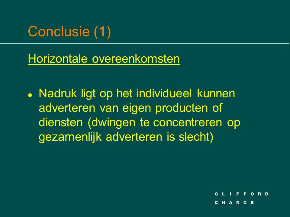 Conclusie (1) Horizontale overeenkomsten