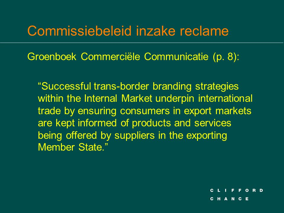 Commissiebeleid inzake reclame
